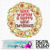 Have Yourself a Merry Little Christmas Digital Design