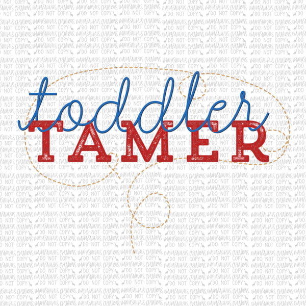 Toddler Tamer Digital Design