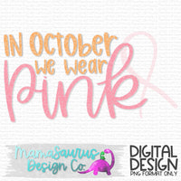 October We Wear Pink Digital Design