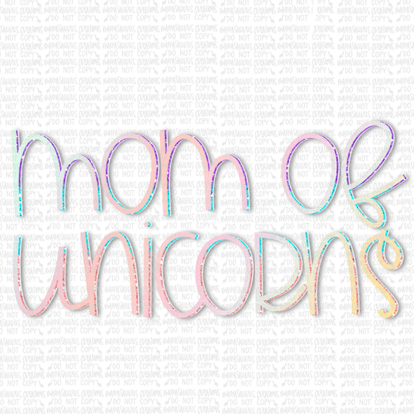 Mom of Unicorns Digital Design
