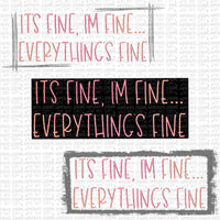 Everything's Fine Digital Design
