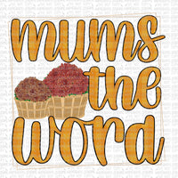 Mums the Word Digital Design