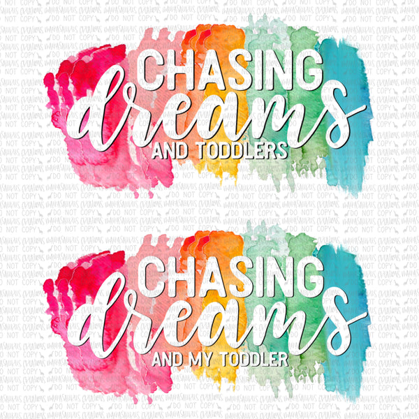 Chasing Dreams and Toddlers Digital Design