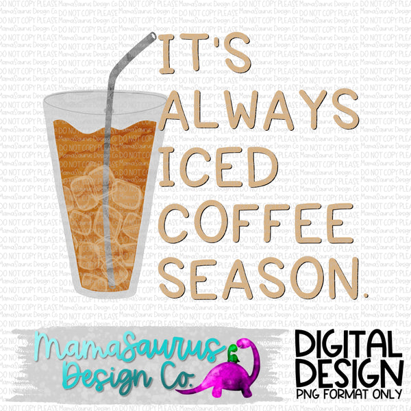 Iced Coffee Season Digital Design