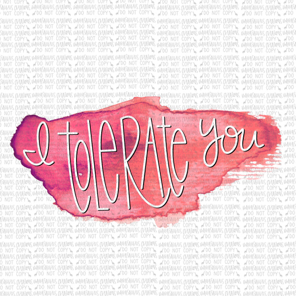 Tolerate You Digital Design