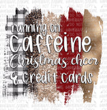 Caffeine, Christmas Cheer and Credit Cards Digital Design