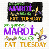 Mardi like Fat Tuesday Digital Design