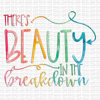 Beauty in the Breakdown Digital Design