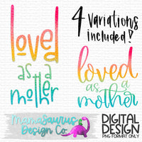 Loved as a Mother Digital Design