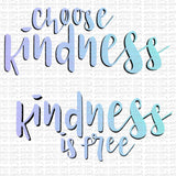 Choose Kindness Digital Design