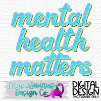 Mental Health Matters Retro Digital Design