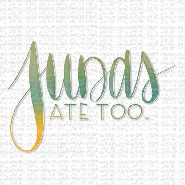 Judas Ate Too Digital Design