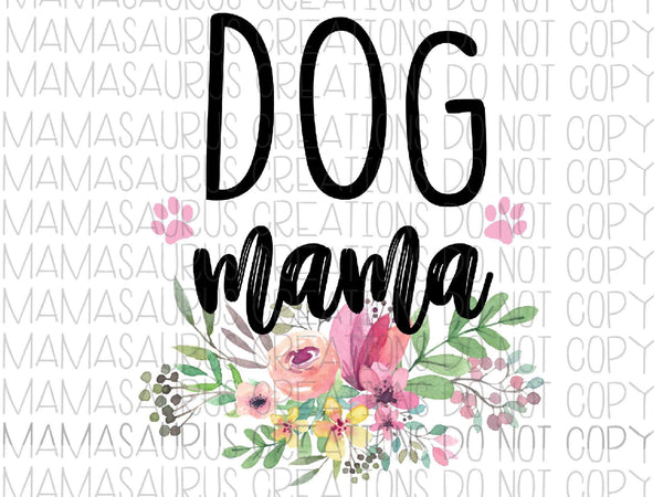 Dog Mama Digital Design