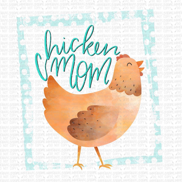 Teal Chicken Mama Digital Design