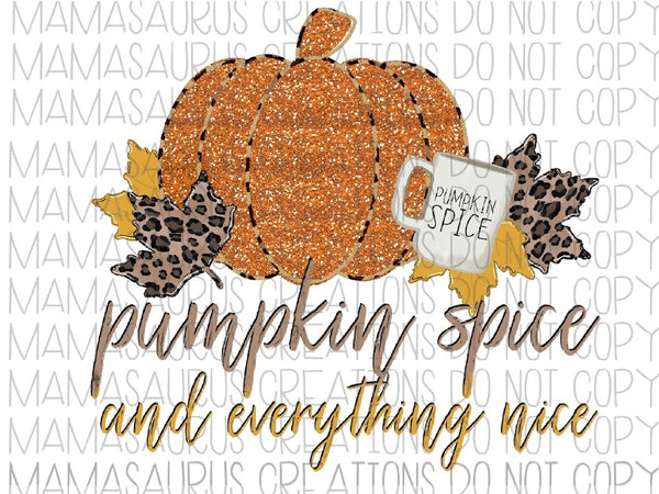 Pumpkin Spice and Everything Nice Digital Design