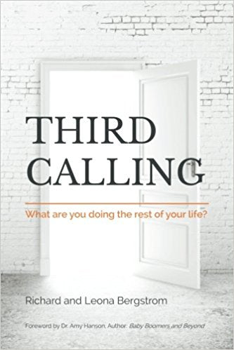 Third Calling: What Are You Doing the Rest of Your Life?