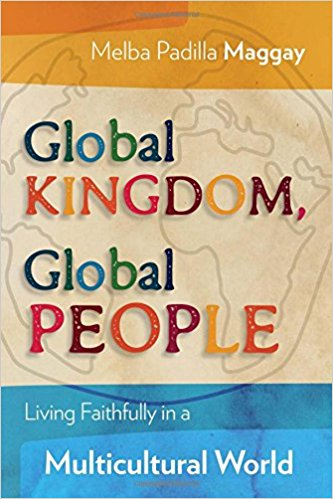 Global Kingdom, Global People: Living Faithfully in a Multicultural World