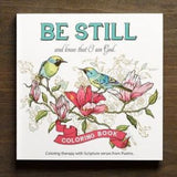 Be Still and Know that I Am God: An Adult Coloring Book