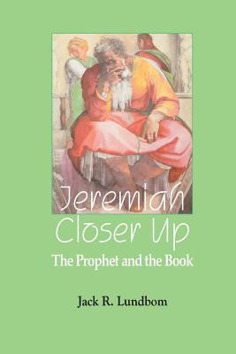 Jeremiah: Closer up