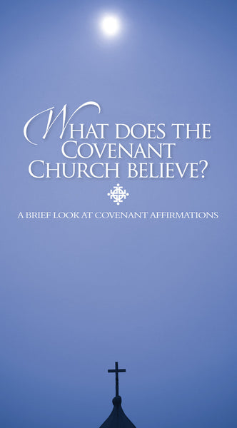 Covenant Affirmations: Brief Form