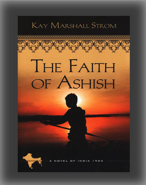 The Faith of Ashish ( Blessings of India #01 )