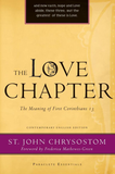 The Love Chapter: The Meaning of First Corinthians 13