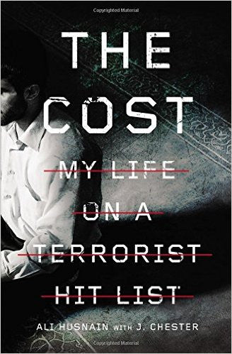 The Cost: My Life on a Terrorist Hit List