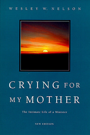 Crying for My Mother