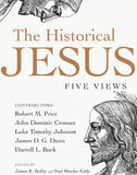The Historical Jesus: Five Views