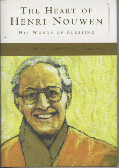 The Heart of Henri Nouwen