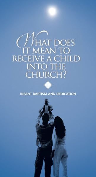 Infant Baptism and Dedication