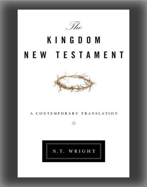 Kingdom New Testament-OE: A Contemporary Translation