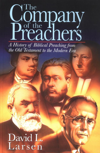 The Company of the Preachers, Volume 2