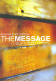 The Message // Remix (Hardcover)