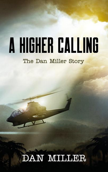 A Higher Calling: The Dan Miller Story