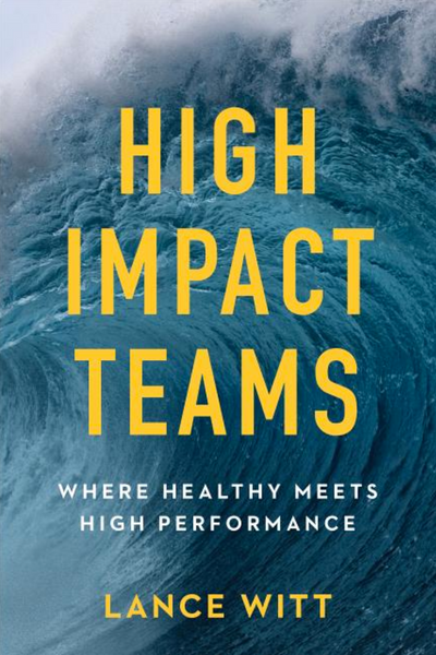 High Impact Teams