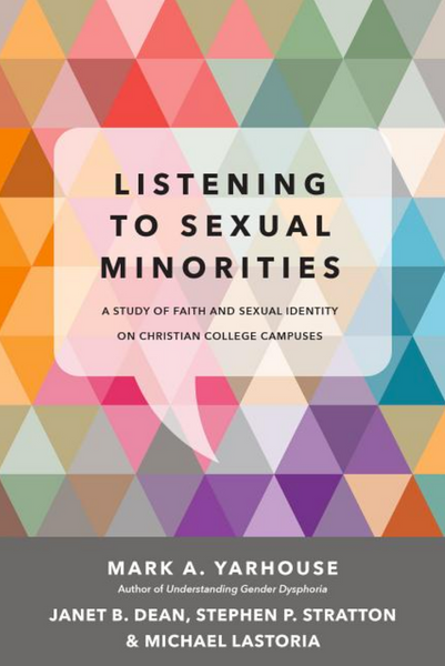 Listening to Sexual Minorities: A Study of Faith and Sexual Identity on Christian College Campuses