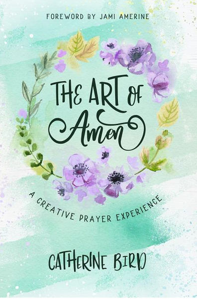 The Art of Amen: Creative Prayer Experience