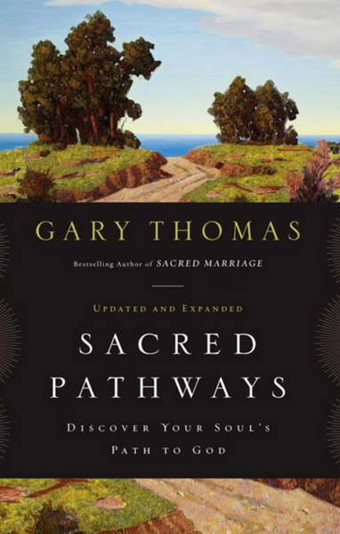Sacred Pathways: Discover Your Soul's Path to God (Enlarged)