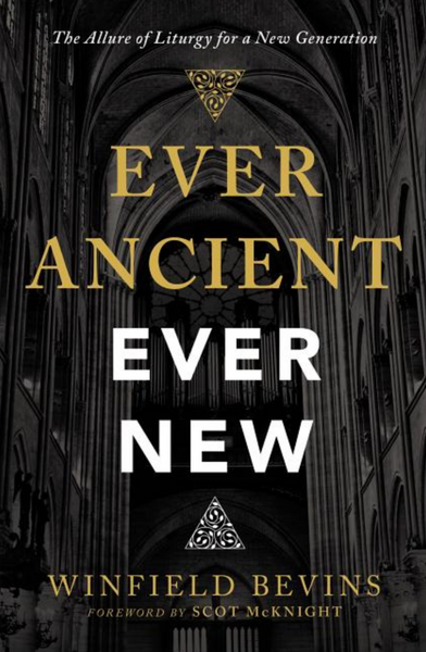 Ever Ancient Ever New