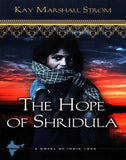 The Hope of Shridula ( Blessings in India #02 )