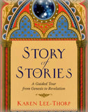 Story of Stories: A Guided Tour from Genesis to Revelation