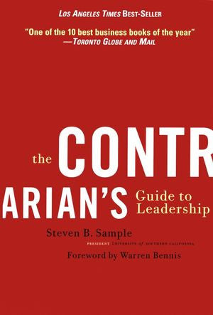 The Contrarian's Guide to Leadership (Revised)