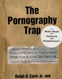 The Pornography Trap: Setting Pastors and Laypersons Free from Sexual Addiction