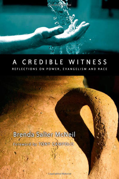 A Credible Witness: Reflections on Power, Evangelism and Race