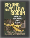 Beyond the Yellow Ribbon: Ministering to Returning Combat Veterans