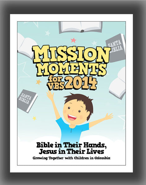 2014 VBS Project:  Mission Moments in Colombia