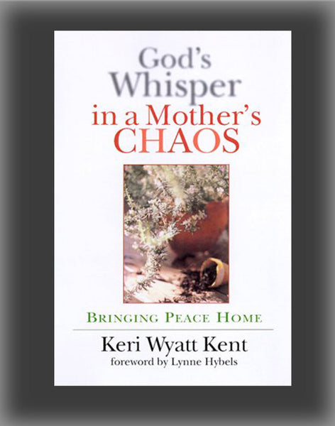 God's Whisper in a Mother's Chaos: A Down-To-Earth Look at Christianity for the Curious & Skeptical