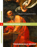 Matthew, A Commentary - Volume 1: The Christbook, Matthew 1-12