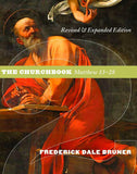Matthew, A Commentary - Volume 2: The Churchbook, Matthew 13-28
